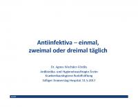 Antiinfektiva – einmal, zweimal oder dreimal täglich?