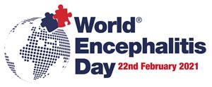 World Encaphalitis Day 22nd February 2021